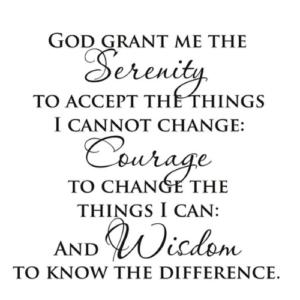 Serenity,Courage,Wisdom